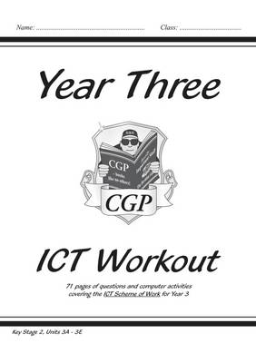KS2 ICT Workout Book - Year 3