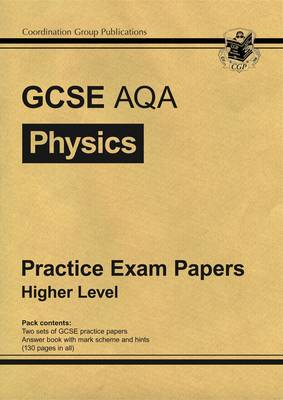 GCSE Physics AQA Practice Papers - Higher