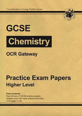 GCSE Chemistry OCR Gateway Practice Papers - Higher