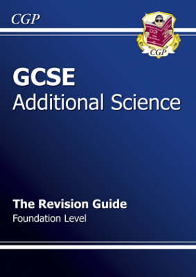 GCSE Additional Science Revision Guide - Foundation