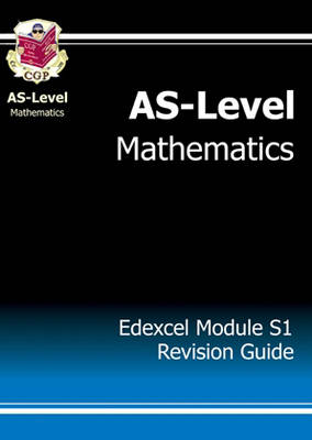 AS-Level Maths Edexcel Module Statistics 1 Revision Guide