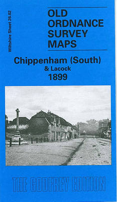 Chippenham (South) and Lacock 1899: Wiltshire Sheet 26.02