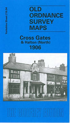 Cross Gates and Halton (North) 1906: Yorkshire Sheet 218.04