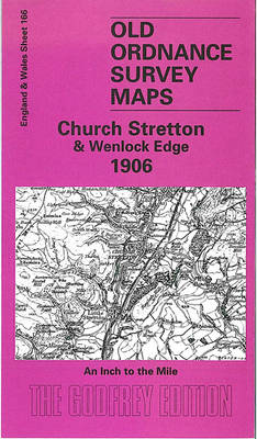 Church Stretton & Wenlock Edge 1906: One Inch Sheet 166