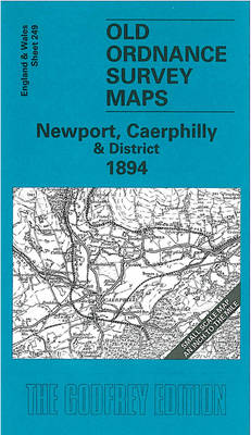 Newport, Caerphilly and District 1894: One Inch Map 249