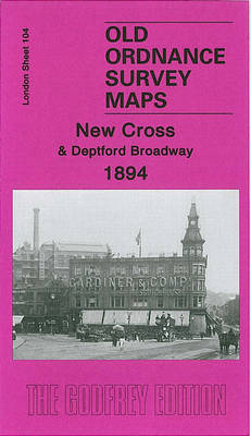 New Cross and Deptford Broadway 1894: London Sheet   104.2