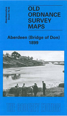 Aberdeen (Bridge of Don) 1899: Aberdeenshire Sheet 75.03