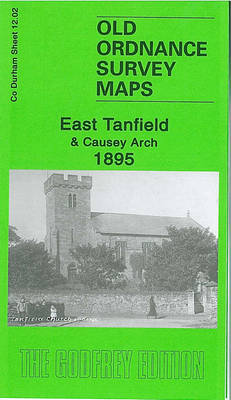 East Tanfield and Causey Arch 1895: Durham Sheet 12.02