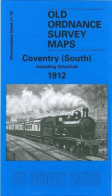 Coventry (South) 1912: Warwickshire Sheet 21.16