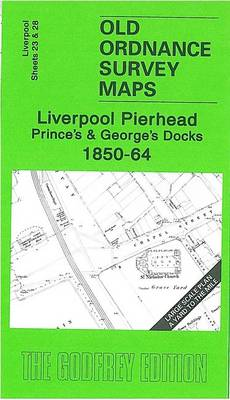Liverpool Pierhead, Prince's and George's Docks 1850-64: Liverpool Sheets 23 and 28