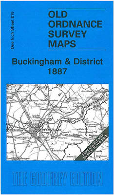 Buckingham and District 1887: One Inch Sheet 219