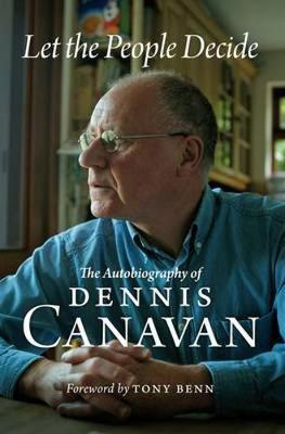 Let the People Decide: The Autobiography of Dennis Canavan