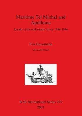 Maritime Tel Michal and Apollonia: Results of the underwater survey 1989-1996
