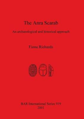 The Anra Scarab: An archaeological and historical approach