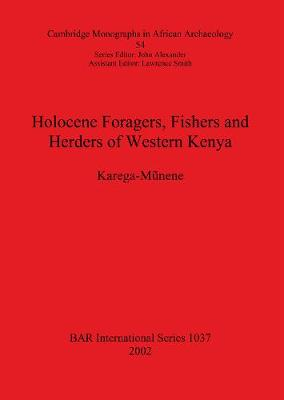 Holocene Foragers Fishers and Herders of Western Kenya
