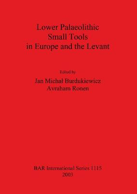 Lower Palaeolithic Small Tools in Europe and the Levant