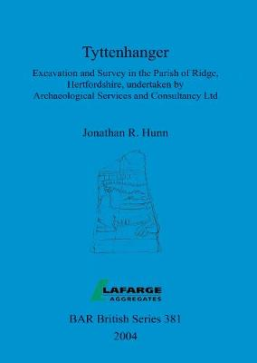 Tyttenhanger: Excavation and Survey in the Parish of Ridge, Hertfordshire, undertaken by Archaeological Services and Consultancy Ltd