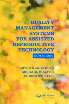 Quality Management Systems for Assisted Reproductive Technology: ISO 9001:2000