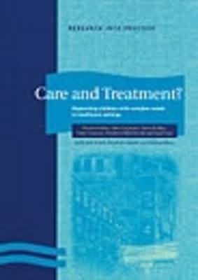 Care and Treatment: Supporting Children with Complex Needs in Healthcare Settings