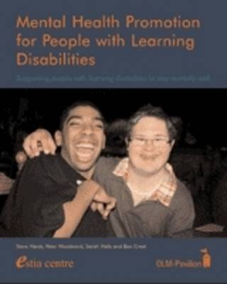 Mental Health Promotion for People with Learning Disabilities: Supporting People with Learning Disabilities to Stay Mentally Well