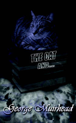 The Cat And...
