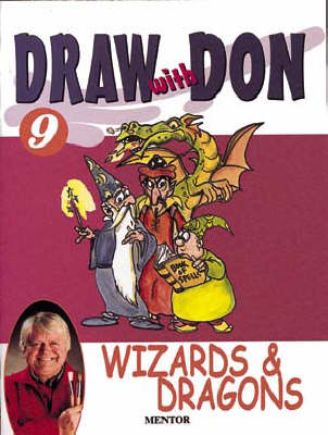 Draw with Don: No. 9: Wizards and Dragons