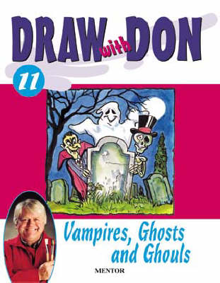 Draw with Don: No. 11: Vampires, Ghosts and Ghouls