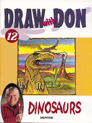 Draw with Don: No. 12: Dinosaurs
