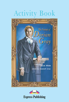 The Portrait of Dorian Gray: Activity Book