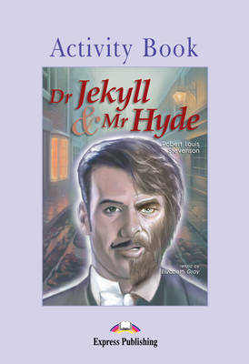 Dr. Jekyll and Mr. Hyde: Activity Book