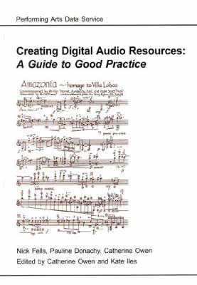 Creating Digital Audio Resources: A Guide to Good Practice