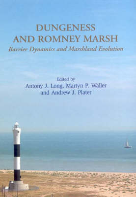 Dungeness and Romney Marsh: Barrier Dynamics and Marshland Evolution