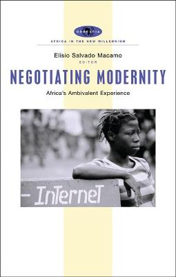 Negotiating Modernity: Africa's Ambivalent Experience