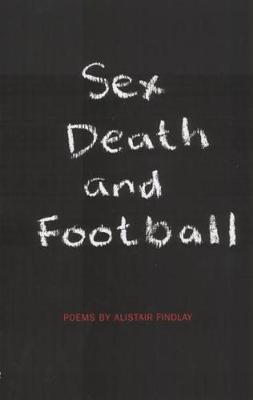 Sex, Death and Football