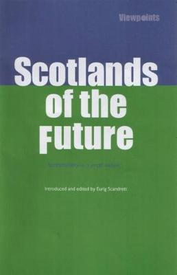 Scotlands of the Future: Sustainability in a Small Nation