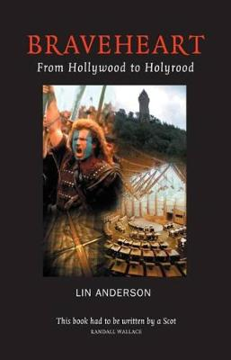 Braveheart: From Hollywood to Holyrood