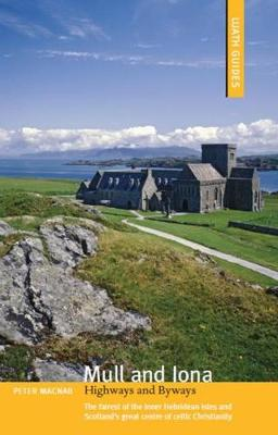 Mull and Iona: Highways and Byways