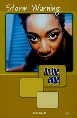 On the edge: Level A Set 1 Book 6 Storm Warning