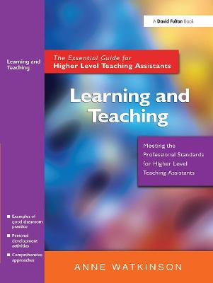 Learning and Teaching: The Essential Guide for Higher Level Teaching Assistants