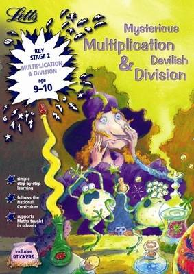 Mysterious Multiplication and Devilish Division Age 9-10