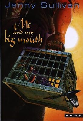 Me and My Big Mouth - The Second Book of Tanith
