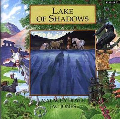 Legends from Wales Series: Lake of Shadows