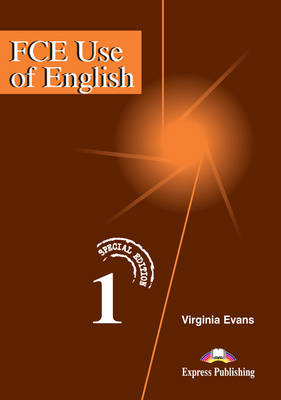 FCE Use of English: Level 1: Student's Book: Special Edition