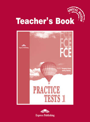 FCE Practice Tests 1: Teacher's Book - Special Edition