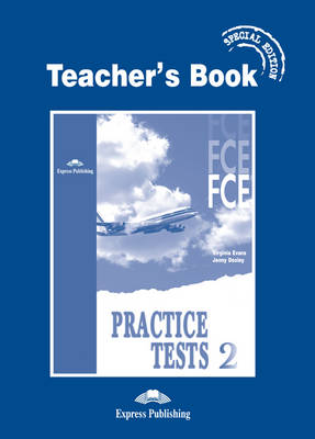 FCE Practice Tests 2: Teacher's Book - Special Edition