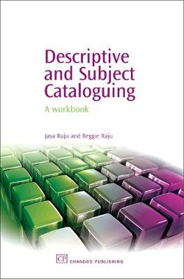 Descriptive and Subject Cataloguing: A Workbook