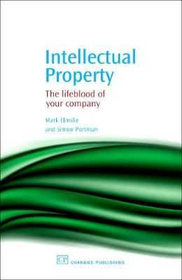Intellectual Property: The Lifeblood of Your Company