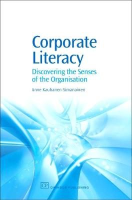 Corporate Literacy: Discovering the Senses of the Organisation