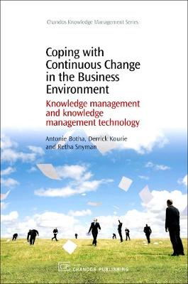 Coping with Continuous Change in the Business Environment: Knowledge Management and Knowledge Management Technology