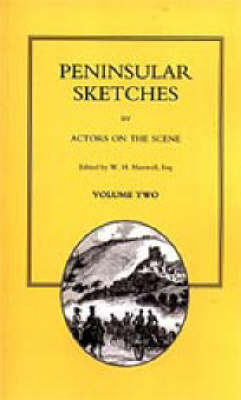 Peninsular Sketches - By Actors on the Scene
